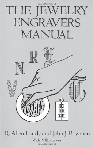 The Jewelry Engravers Manual by R. Allen Hardy